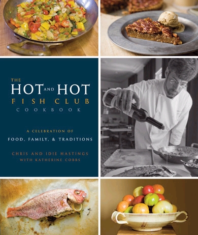 The Hot and Hot Fish Club Cookbook